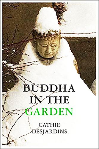 Program Oct 18, 2019-Buddha in the Garden, book cover, by Cathie Desjardins